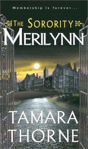 The Sorority: Merilynn (Sorority Trilogy, #2)