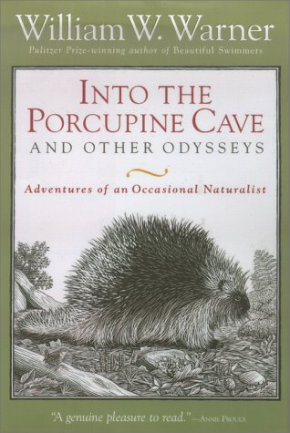 Into the Porcupine Cave and Other Odysseys (National Geographic)