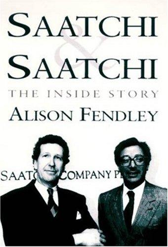 Saatchi & Saatchi: The Inside Story 978-1559703635 PDF DJVU por Alison Fendley