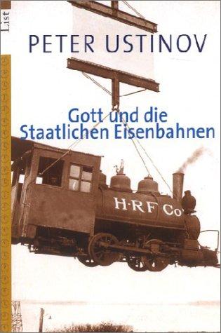 Gott Und Die Staatlichen Eisenbahnen