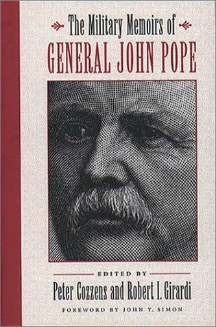 Military Memoirs of General John Pope 978-0807824443 por Peter Cozzens PDF FB2