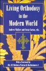 Living Orthodoxy: In the Modern World : Orthodox Christianity & Society
