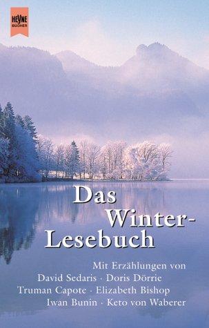 Das Winterlesebuch: Geschichten für lange Winterabende