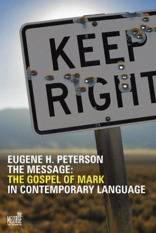 The Gospel of Mark in Contemporary Language