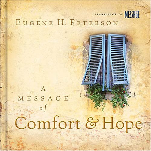 A Message of Comfort and Hope: Help for the Hard Times