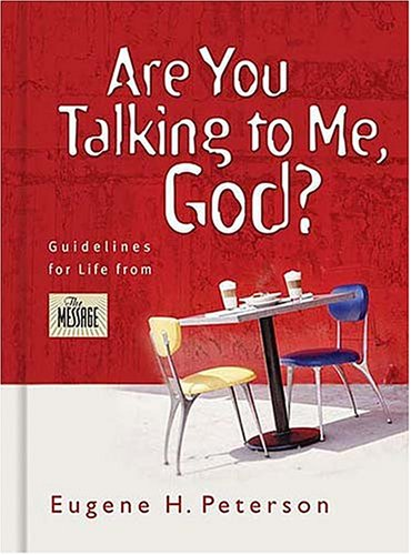 Are You Talking to Me, God?