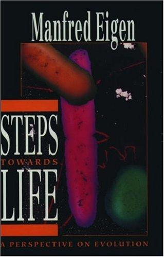Steps Towards Life by Manfred Eigen