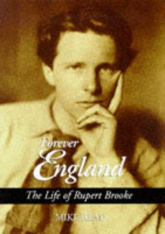 Forever England: The Life of Rupert Brooke PDF DJVU 978-1851589951