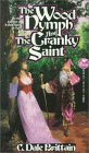 The Wood Nymph and the Cranky Saint (Daimbert, #2)