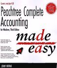 Peachtree Complete Accounting For Windows Made Easy