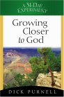 Growing Closer To God (A 31 Day Experiment)
