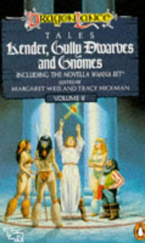 Kender, Gully Dwarves, and Gnomes by Margaret Weis