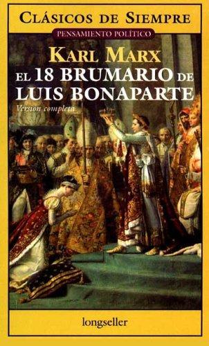 El 18 Brumario de Luis Bonaparte by Karl Marx