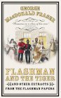 Flashman And The Tiger And Other Extracts From The Flashman Papers