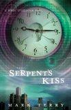 The Serpent's Kiss (Derek Stillwater, #2)