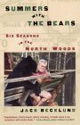Summers with the Bears: Six Seasons in the North Woods