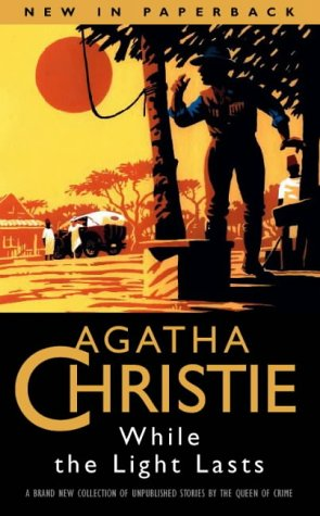 While the light lasts by agatha christie fandeluxe PDF