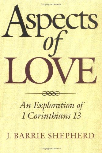 Free PDF Aspects of Love: An Exploration of 1 Corinthians 13