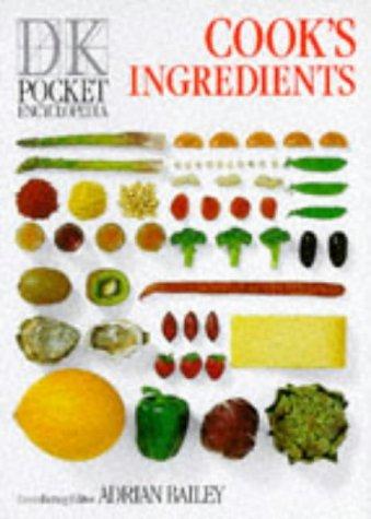 Pocket Encyclopaedia Of Cook's Ingredients