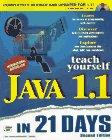 Teach Yourself Java 1.1 In 21 Days (Sams Teach Yourself)