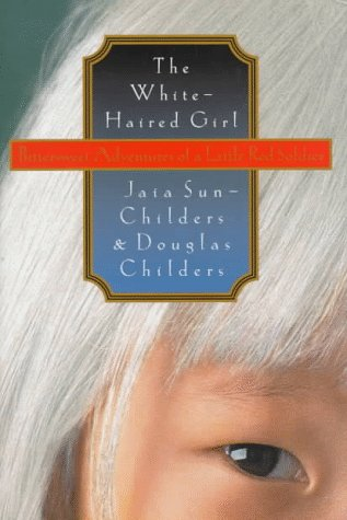 The White Haired Girl by Jaia Sun-Childers