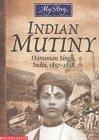 Indian Mutiny: Hanuman Singh, India, 1857-1858