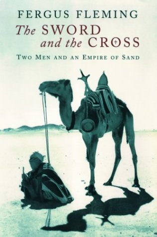 The Sword And The Cross Two Men And An Empire Of Sand By