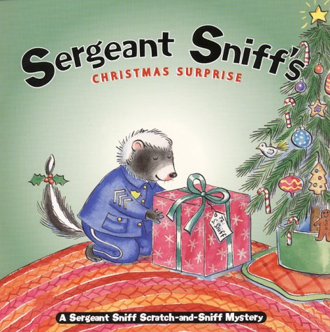 ebooks gratis con bonificación Sergeant Sniff's Christmas Surprise: A Sergeant Sniff Scratch-and-Sniff Mystery