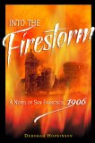 Into the Firestorm by Deborah Hopkinson