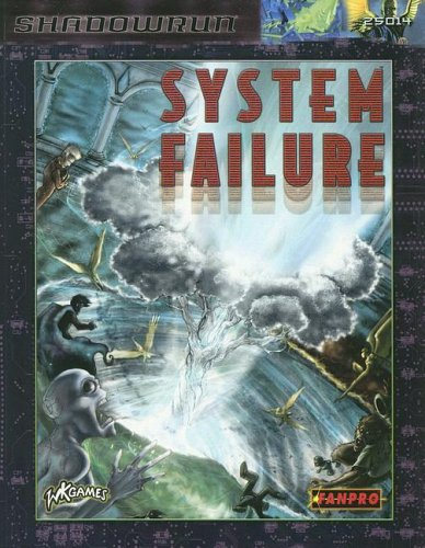 Shadowrun System Failure by Drew Curtis