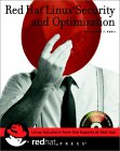 Red Hat Linux Security and Optimization [With CDROM]