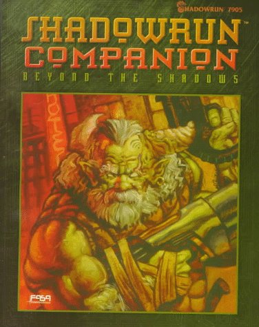 Shadowrun Companion: Beyond The Shadows