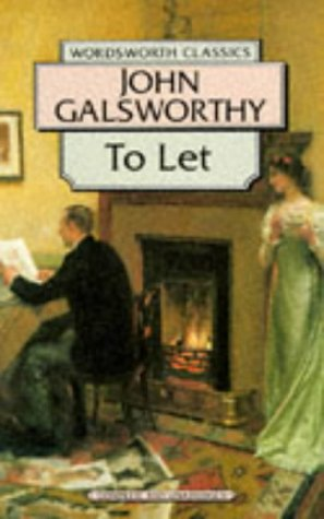 To Let by John Galsworthy
