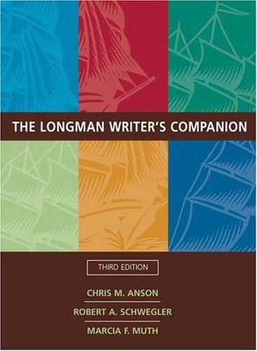 The Longman Writer S Companion By Chris M Anson