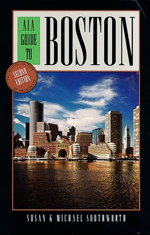 AIA Guide to Boston, 2nd by Susan Southworth