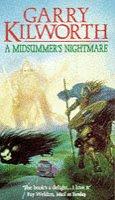 A midsummer's nightmare by Garry Douglas Kilworth