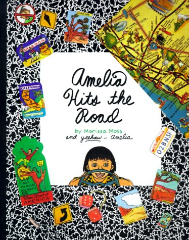 Amelia Hits The Road by Marissa Moss