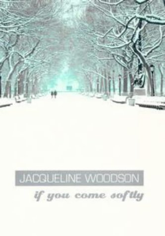 If You Come Softly (Puffin Teenage Books)