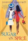 Sugar VS. Spice