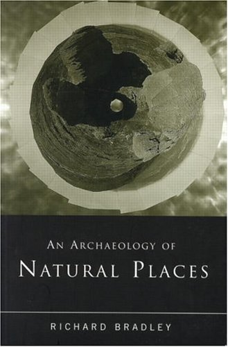 An Archaeology of Natural Places