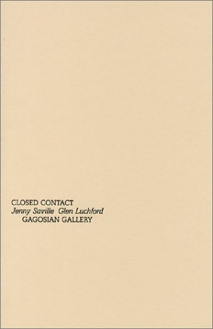 Jenny Saville & Glen Luchford: Closed Contact