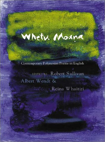 Whetu Moana: Contemporary Polynesian Poems In English