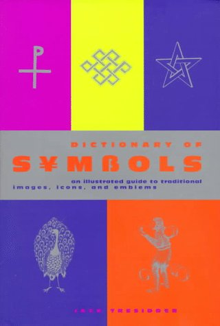 The complete dictionary of symbols by jack tresidder fandeluxe Choice Image