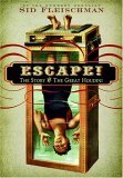 Ebook Escape!: The Story of the Great Houdini by Sid Fleischman DOC!