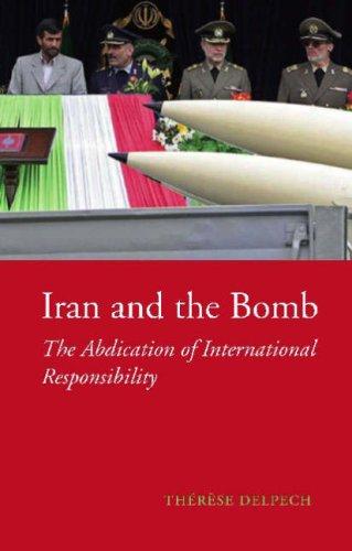 Descargas gratuitas de libros electrónicos para ematic Iran and the Bomb: The Abdication of International Responsibility