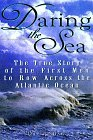 Pdf descarga gratuita libros ebooks Daring The Sea: The True Story of the First Men to Row Across the Atlantic Ocean