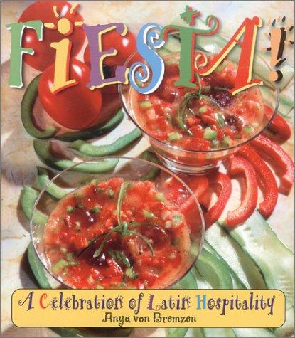 Fiesta!: A Celebration of Latin Hospitality