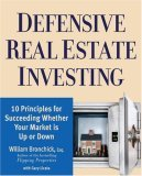 Descargue el eBook pdf móvil Defensive Real Estate Investing: 10 Principles for Succeeding Whether Your Market is Up or Down