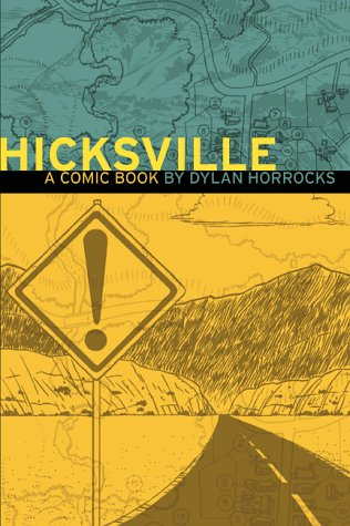 Hicksville by Dylan Horrocks