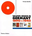 Graphic Design In Germany 1890 1945